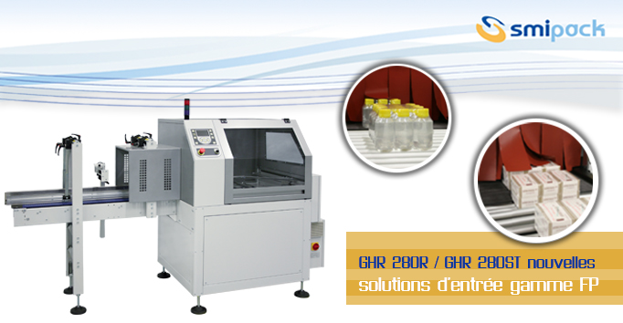 GHR280R et GHR280ST nouvelles solutions d'entrée gamme FP